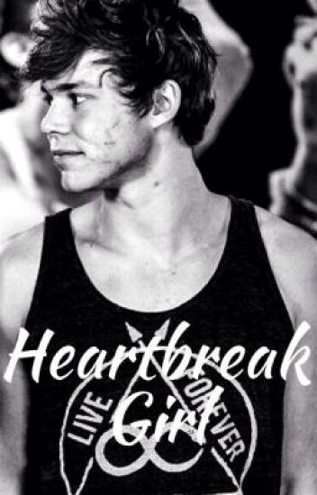 Heartbreak Girl (Ashton Irwin)