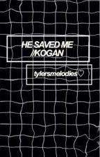 He Saved Me ||KOGAN||  by tylersmelodies