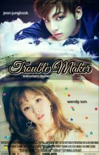 TROUBLE MAker [] Editing []  by babywen95