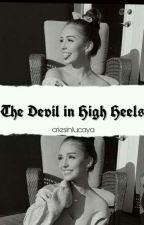 the devil in high heels • [l.f+m.h] by criesinlucaya