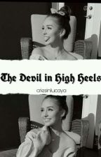 the devil in high heels • [l.f+m.h] by criesinlucaya