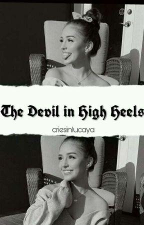 THE DEVIL IN HIGH HEELS - [m.h + l.f] by criesinlucaya