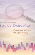 Love's Detectivo by pranandyas