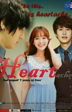 Heartache (2nd Sequel 7Years Of Love) (Yesung - Jikyung - Kyuhyun FANFICTION) by monstar001126