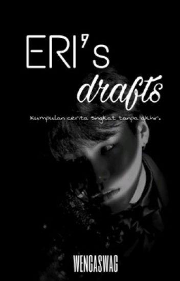 ERI's drafts
