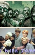 Bts with zombie ??!! [Malay] (On Going) by xiluhan_m7