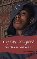 Ray Ray Imagines by arionce_x