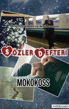SÖZLER DEFTERİ by mokokoss