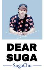 Dear Suga by -SugaChu-