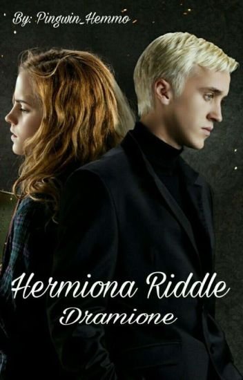 Hermiona Riddle | Dramione