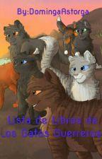 Lista De Libros De Los Gatos Guerreros by DomingaAstorgak