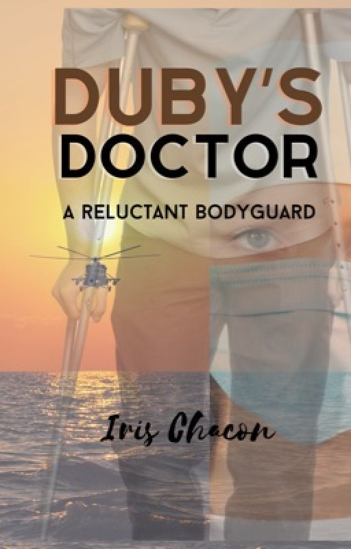 Duby's Doctor (#multimedia)(#Wattys2016)) by IrisChacon2