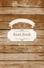 Rant Book by NiCky_55