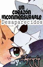 Un Corazón Inconmensurable by Zaphirzartyu