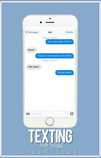 Texting || Joe Sugg