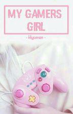 My Gamers Girl by Hyumen