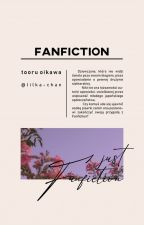 Fanfiction [ʜᴀɪᴋʏᴜᴜ FᴀɴFɪᴄᴛɪᴏɴ] by Lilka-chan