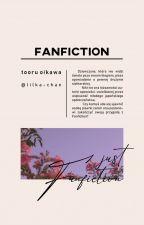 Fanfiction [ʜᴀɪᴋʏᴜᴜ FᴀɴFɪᴄᴛɪᴏɴ ] by Lilka-chan