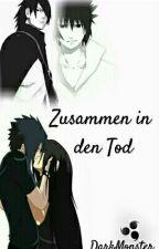 Naruto - Zusammen in den Tod ( FORTSETZUNG VON - DU BIST WIE ICH) by DarkMonsterInside