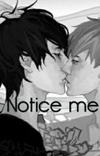 Notice Me by Astroia