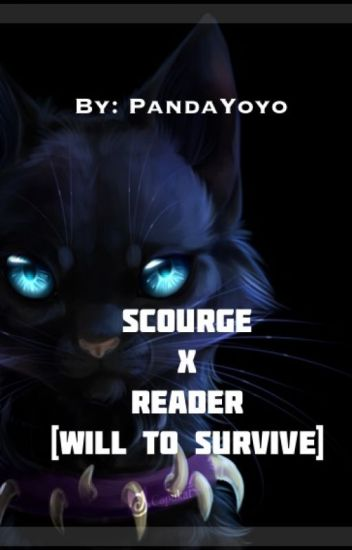 Scourge X Reader [Will To Survive]