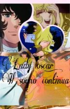 Lady oscar:Il sogno continua... by ice-queen-02