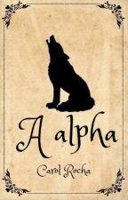 A Alfa by Caroll_Rocha
