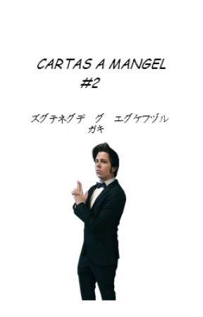 Cartas A Mangel #2.- Rubelangel by niallxrry