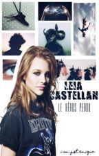 Leia Castellan Tome 1 Le héros perdu [TERMINÉ] by I_Am_Just_Unique
