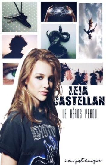 Leia Castellan Tome 1 Le héros perdu [TERMINÉ]