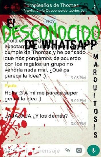 El Desconocido de WhatsApp [EDITANDO]