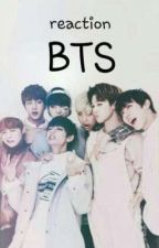 Bts reactions(request Open) by _moonsia_