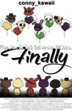 Finally (FNAF3) [4ta Temporada] by conny_kawaii