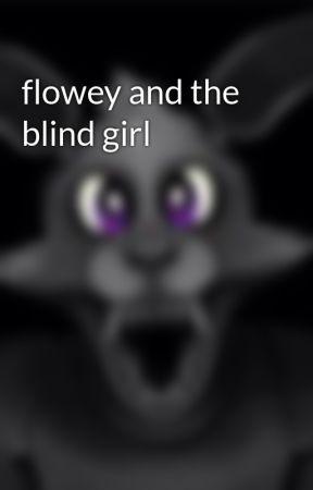 flowey and the blind girl by SanushiHanu