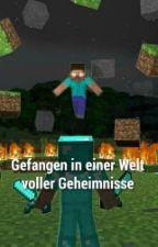 Gefangen In Einer Welt Voller Gehimnisse (Arazhul + Chaosflo FF) by LonleyLight