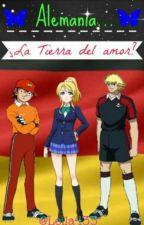 Alemania... ¿La tierra del amor? by veronica_akimoto23