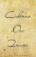 Caderno Das Frases by Alynefag