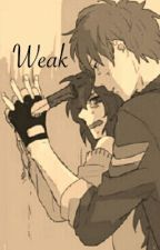 Weak by maidoftime0_0