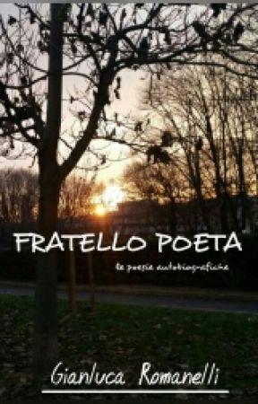FRATELLO POETA by LaRagazzaFraLeNuvole