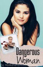 DANGEROUS WOMAN  ♡ by dribelieber