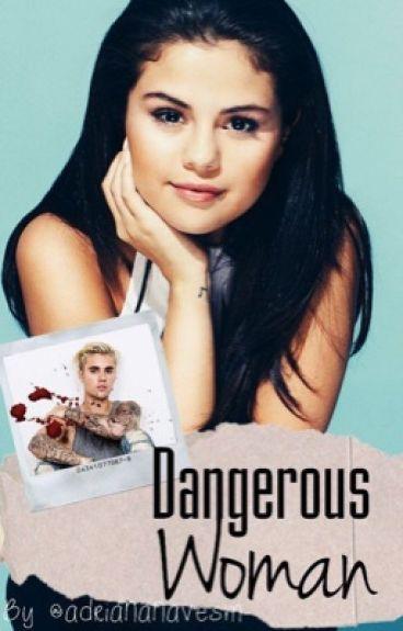 DANGEROUS WOMAN  ♡