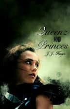 Queens and Princes (A 5D Story) by JJHays