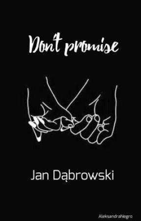 Don't promise || j. d. by selekcjasmutku