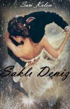 SAKLI DENİZ by Sari_Kalem