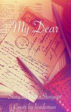 My Dear  by iLoveStorys88