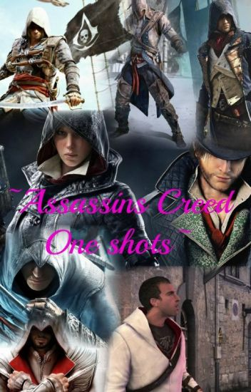Assassins Creed One-shots (No More Requests)