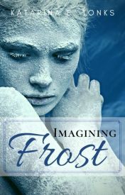 Imagining Frost by katrocks247