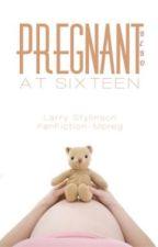 Pregnant At 16 •L.S• Mpreg   by BeboO_o