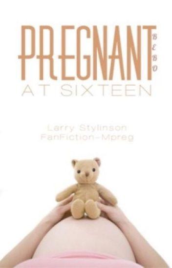 Pregnant At 16 •L.S• Mpreg