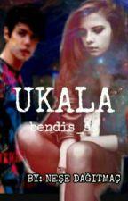 UKALA by slayer625
